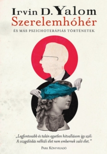 Szerelemhóhér és más pszichoterápiás történetek