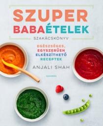 Szuper babaételek szakácskönyv
