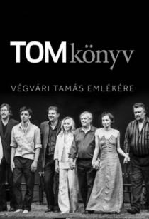 TOMkönyv - Végvári Tamás emlékére