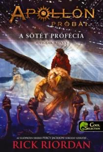 A sötét prófécia - Apollón próbái 2.