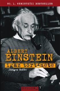 Albert Einstein igaz története