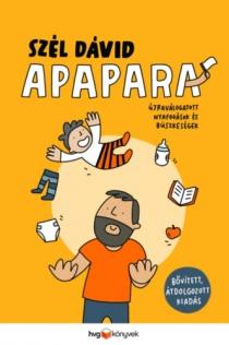 Apapara - Újraválogatott nyafogások és büszkeségek - bővített, átdolgozott kiadás
