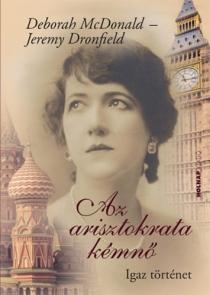 Az arisztokrata kémnő - Igaz történet