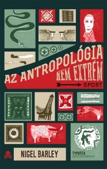 Az antropológia nem extrém sport
