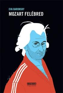 Mozart felébred