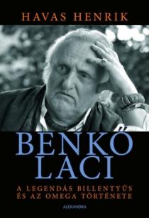 Benkő Laci - A legendás billentyűs és az Omega története