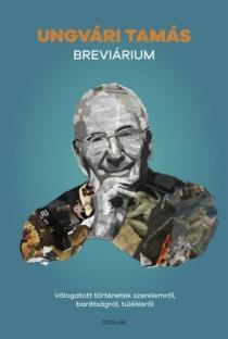 Breviárium - Válogatott történetek szerelemről, bátorságról, túlélésrő