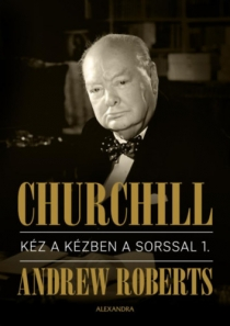 Churchill - Kéz a kézben a sorssal I-II.