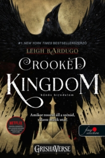 Crooked Kingdom - Bűnös birodalom - Hat varjú 2. - Vörös pöttyös