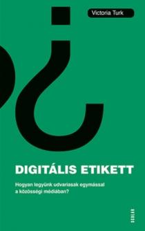 Digitális etikett - Hogyan legyünk udvariasak egymással a közösségi médiában?