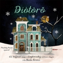 Diótörő - Mesék az Operából (CD melléklettel)