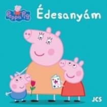 Édesanyám - Peppa Pig