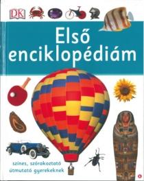 Első enciklopédiám - Színes, szórakoztató útmutató gyerekeknek
