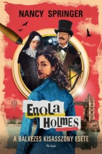 Enola Holmes - A balkezes kisasszony esete