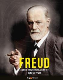 Freud - Az ember a pszichoanalízis mögött