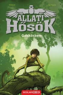 Gekkószem - Állati Hősök 3.