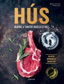 Hús - Alapmű a tudatos húsélvezethez
