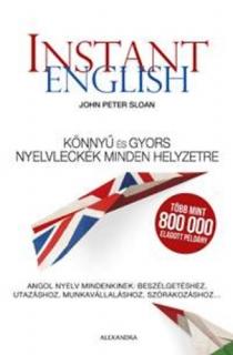 Instant english - Könnyű és gyors nyelvleckék minden helyzetre