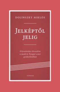 Jelképtől Jelig - a kreativitás elvesztése a modern Nyugat zenei gyakorlatában