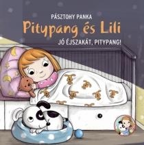 Jó éjszakát, Pitypang! - Pitypang és Lili