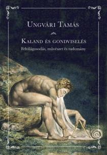 Kaland és gondviselés - Felvilágosodás, művészet és tudomány