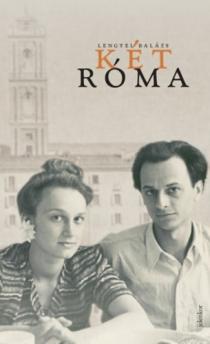 Két Róma és más írások