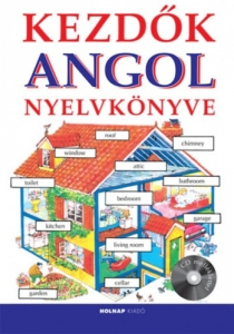 Kezdők angol nyelvkönyve (CD melléklettel)
