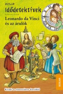 Leonardo da Vinci és az árulók - Idődetektívek 20.