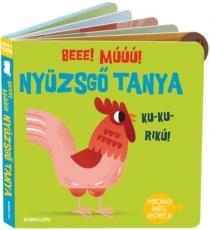 Hangzós könyvek - Nyüzsgő tanya - Beee! Múúú!