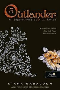 Outlander 5. - A lángoló kereszt 2/2. kötet - puha kötés