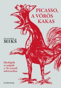 Picasso, a vörös kakas