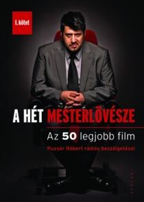 A hét mesterlövésze I. - Az 50 legjobb film