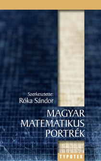 Magyar matematikus portrék