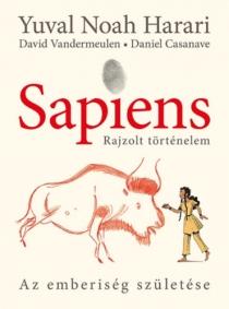 Sapiens - Rajzolt történelem - Az emberiség születése