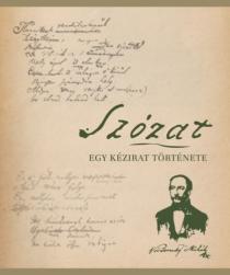Szózat - Egy kézirat története