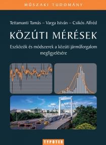 Közúti mérések - Eszközök és módszerek a közúti járműforgalom megfigyelésére