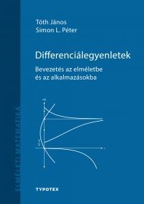 Differenciálegyenletek - Bevezetés az elméletbe és az alkalmazásokba