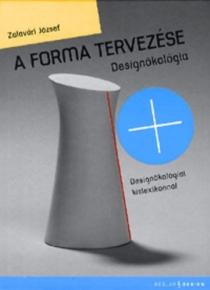 A forma tervezése - Designökológia
